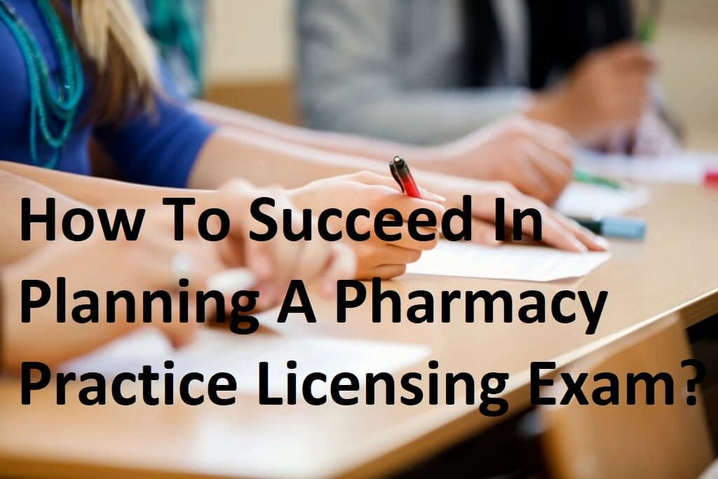 IPG Collge How to Succeed in Planning For a Pharmacy Exam